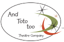 And Toto too Theatre Company logo