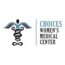 Choices Women's Medical Center