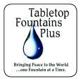 Tabletop Fountains Plus Logo