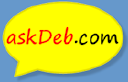Ask Deb - Answers from real people.