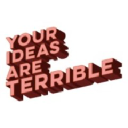 Your Ideas Are Terrible logo